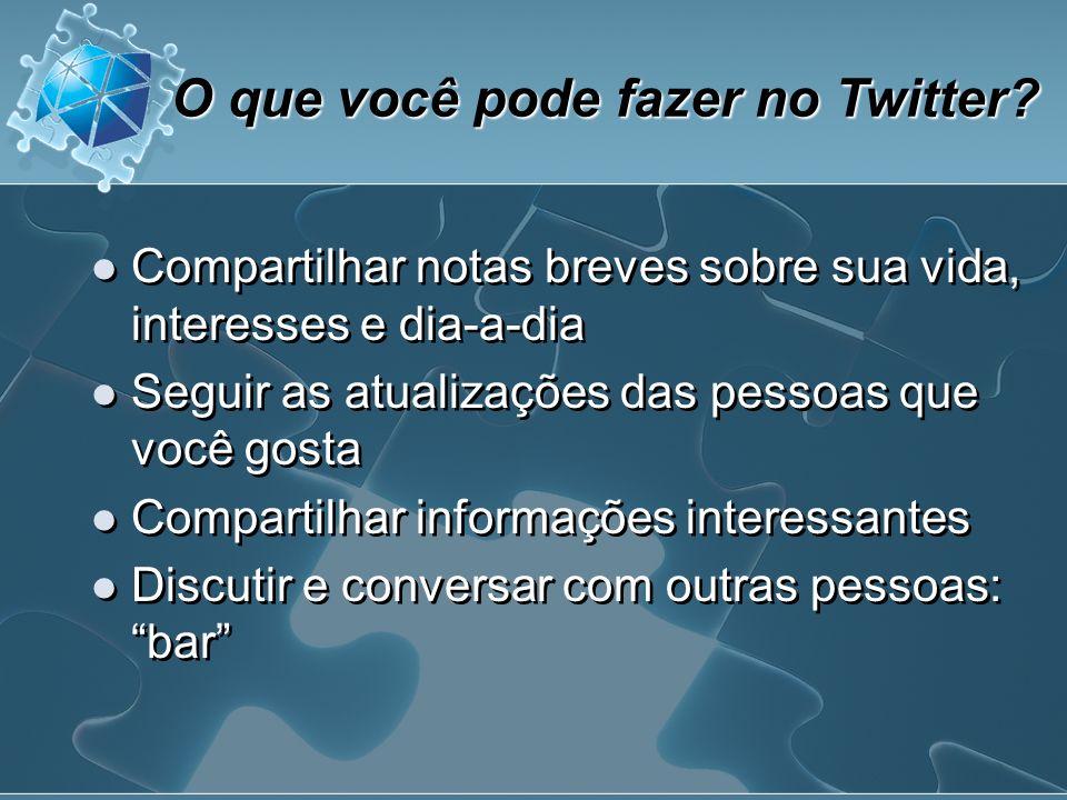 Quem usa Twitter.