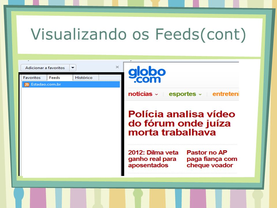 Visualizando os Feeds(cont)