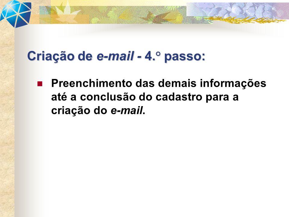 Preenchimento das demais informações até a conclusão do cadastro para a criação do e-mail.