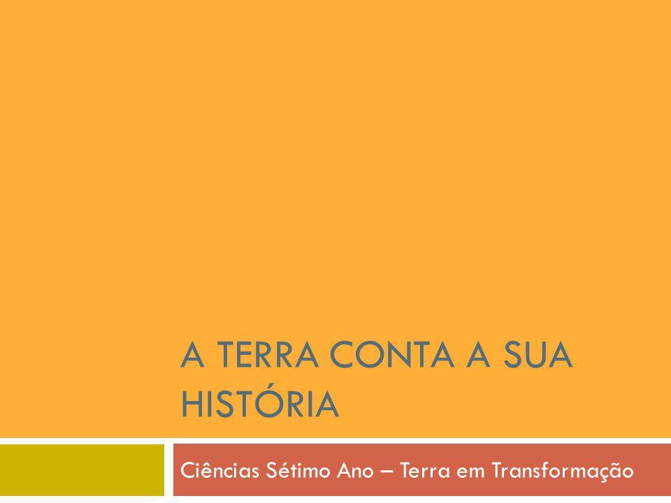 Princípio da Sobreposição dos Estratos os estratos mais recentes depositam-se sobre os mais antigos 12 Olhos de Água - Portugal