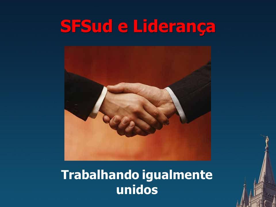 SFSud e Liderança Trabalhando igualmente unidos