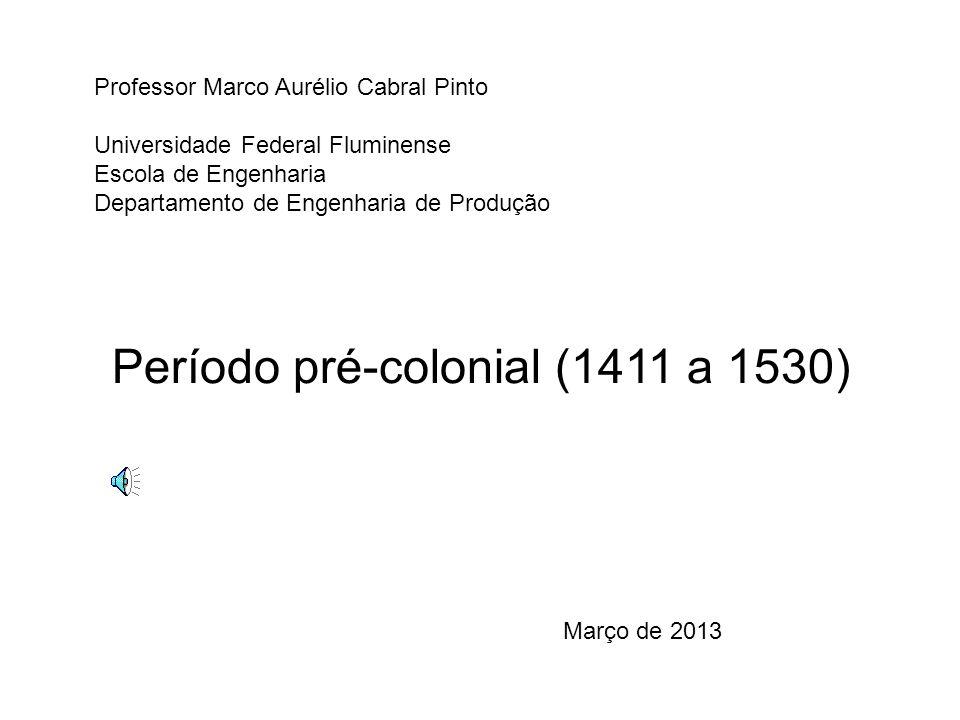 Professor Marco Aurélio Cabral Pinto Universidade Federal Fluminense Escola de Engenharia Departamento de Engenharia de Produção Março de 2013 Período