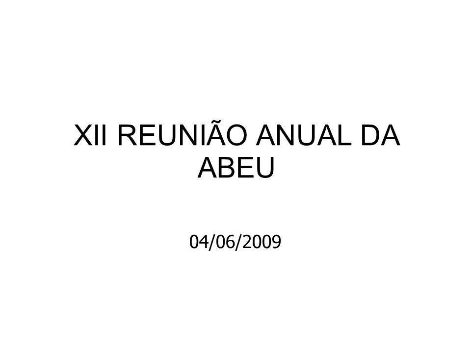 XII REUNIÃO ANUAL DA ABEU 04/06/2009