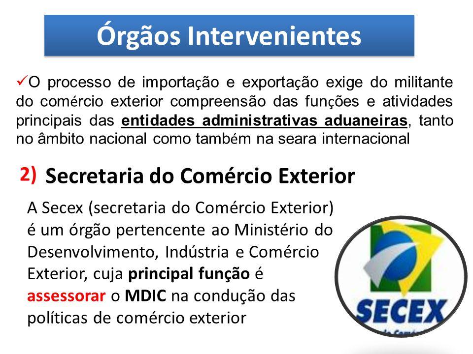 É considerada a mais importante em termos de comércio exterior no Brasil, eis que se configura numa entidade de deliberação e instância final, composta por um conselho de ministros dos ministérios do Estado, do Desenvolvimento, Indústria e Comércio Exterior, além dos Ministros Chefe da Casa Civil da Presidência da República, das Relações Exteriores, da Fazenda, da Agricultura, da Pecuária e do Abastecimento, do Planejamento, do Orçamento e da Gestão e do Desenvolvimento Agrário Órgãos Intervenientes