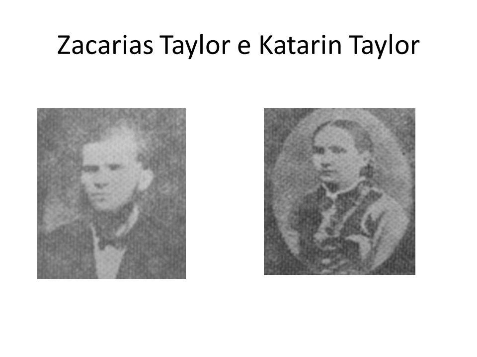 Zacarias Taylor e Katarin Taylor