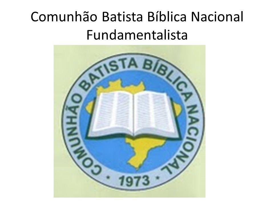 Comunhão Batista Bíblica Nacional Fundamentalista