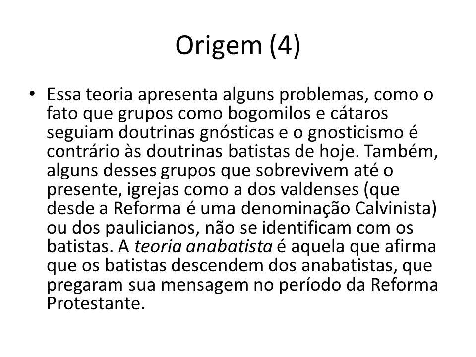 Origem (4) Essa teoria apresenta alguns problemas, como o fato que grupos como bogomilos e cátaros seguiam doutrinas gnósticas e o gnosticismo é contr