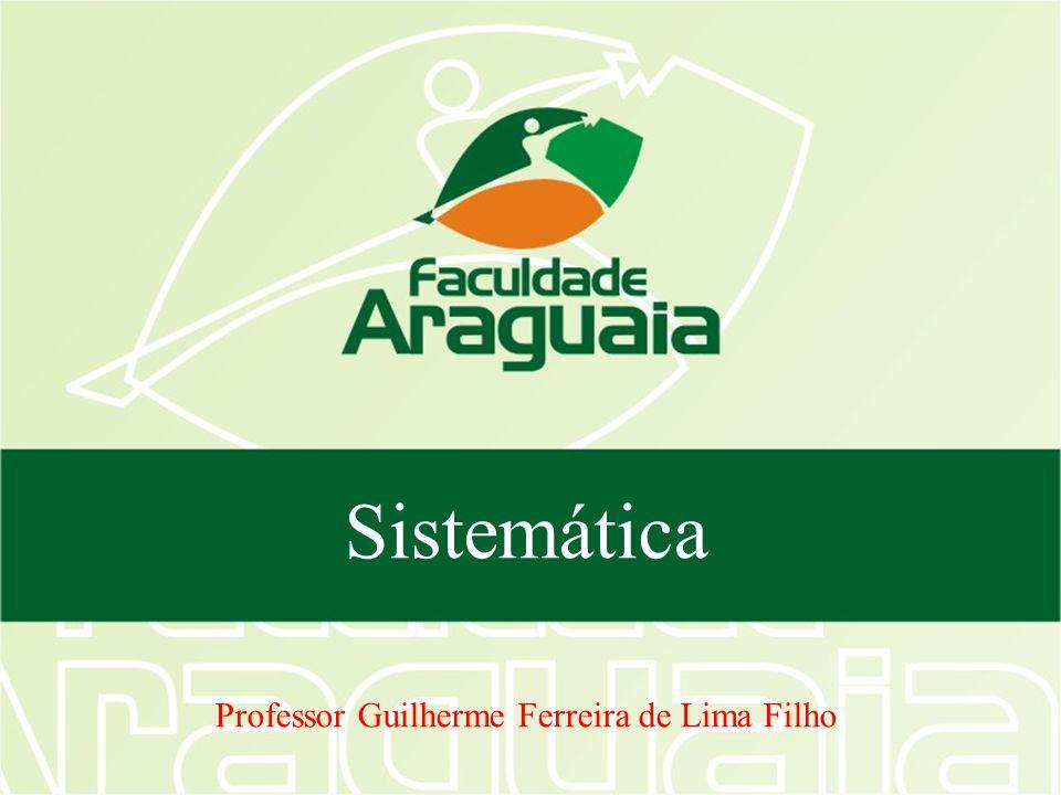 Sistemática Professor Guilherme Ferreira de Lima Filho