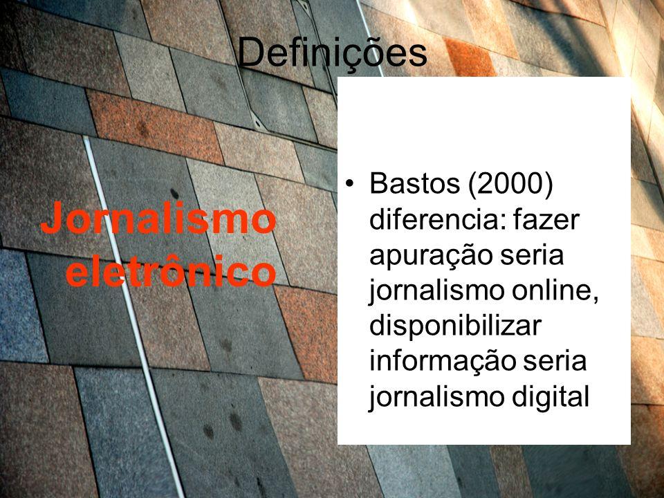 Definições Jornalismo eletrônico O âmbito eletrônico seria o mais abrangente de todos, visto que a aparelhagem tecnológica que se utiliza no jornalismo é, em sua maioria, de natureza eletrônica, seja ela analógica ou digital.