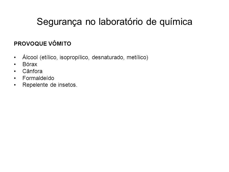 Segurança no laboratório de química PROCEDIMENTOS DE SEGURANÇA: 1.