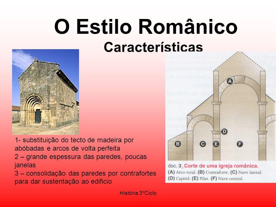 1- substituição do tecto de madeira por abóbadas e arcos de volta perfeita 2 – grande espessura das paredes, poucas janelas 3 – consolidação das pared