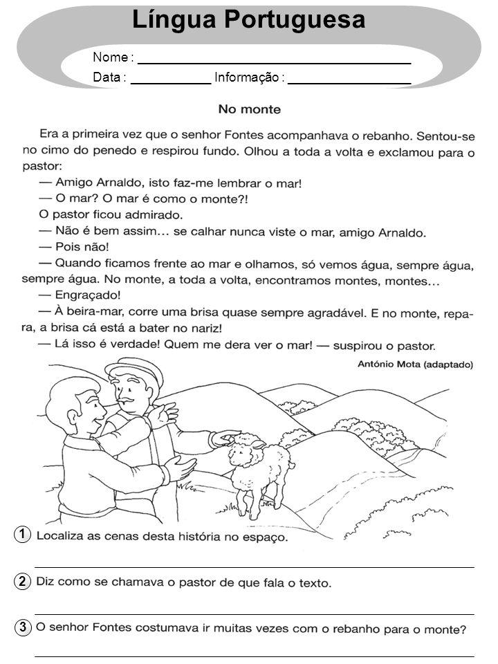 1 2 3 Língua Portuguesa Nome : ______________________________________ Data : ___________ Informação : _________________
