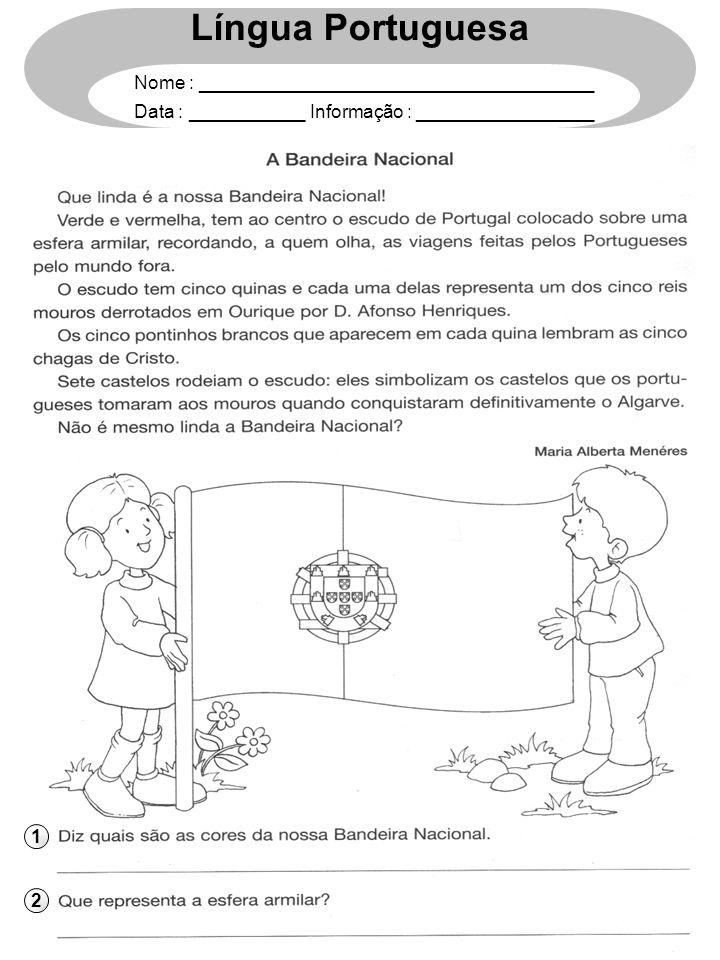 1 2 Língua Portuguesa Nome : ______________________________________ Data : ___________ Informação : _________________