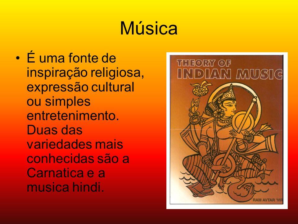 Música É uma fonte de inspiração religiosa, expressão cultural ou simples entretenimento. Duas das variedades mais conhecidas são a Carnatica e a musi