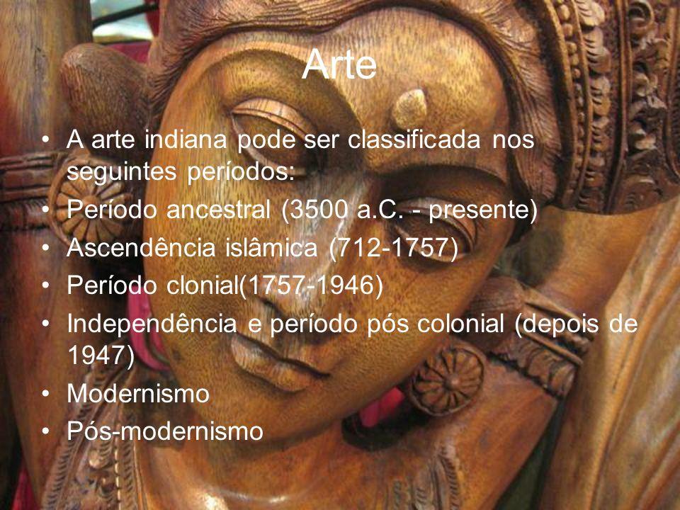 Arte A arte indiana pode ser classificada nos seguintes períodos: Período ancestral (3500 a.C. - presente) Ascendência islâmica (712-1757) Período clo
