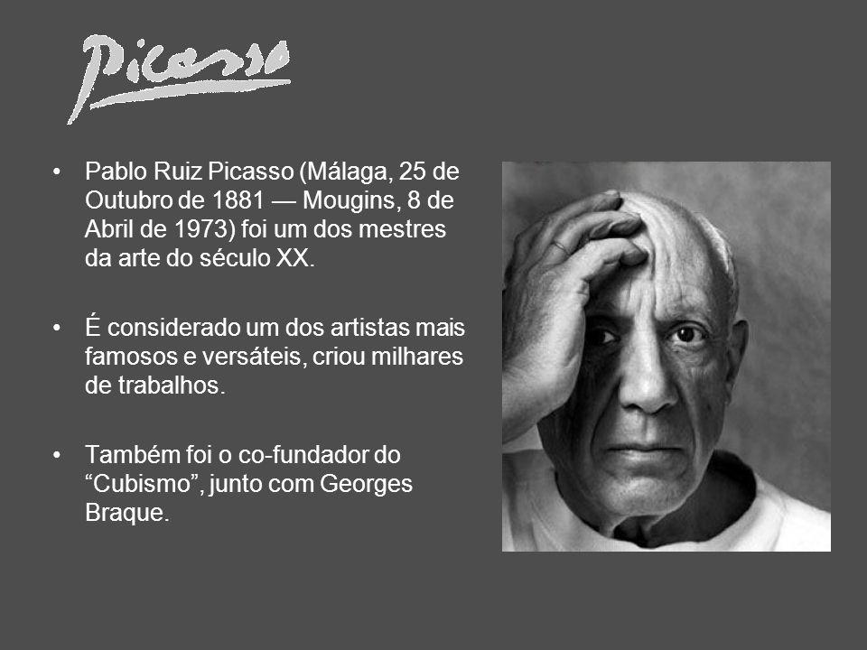 Pablo Ruiz Picasso (Málaga, 25 de Outubro de 1881 Mougins, 8 de Abril de 1973) foi um dos mestres da arte do século XX. É considerado um dos artistas