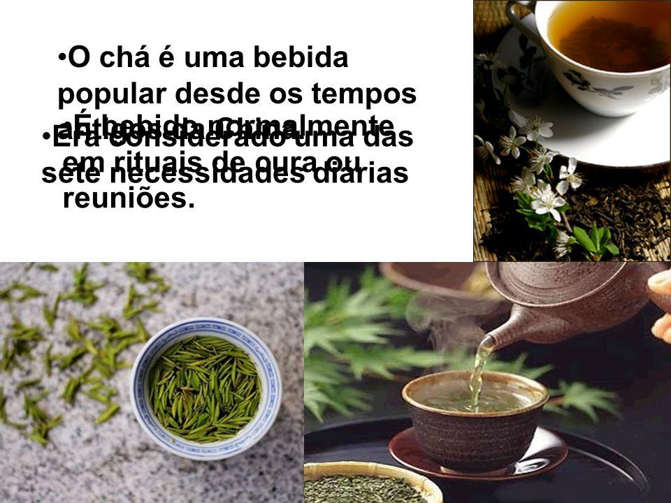 O chá é uma bebida popular desde os tempos antigos da China. Era considerado uma das sete necessidades diárias É bebido normalmente em rituais de cura