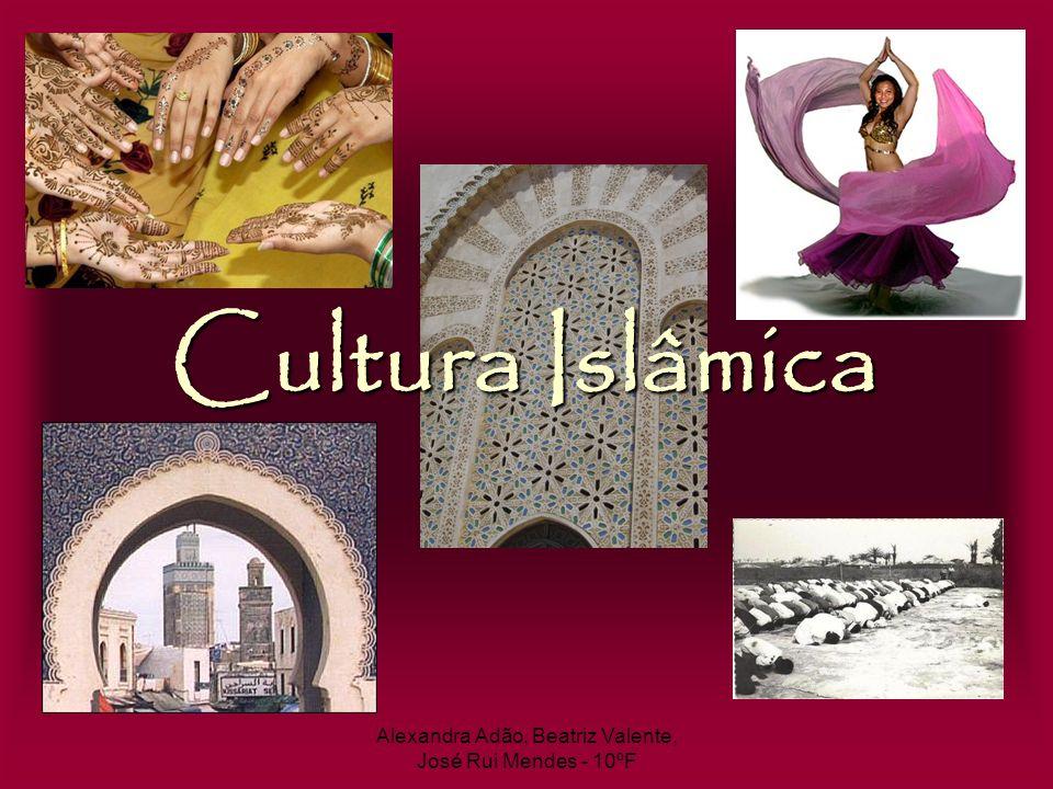Alexandra Adão, Beatriz Valente, José Rui Mendes - 10ºF Cultura Islâmica