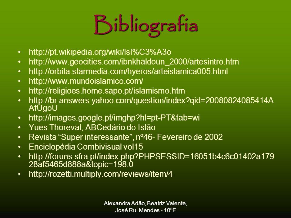 Alexandra Adão, Beatriz Valente, José Rui Mendes - 10ºF Bibliografia http://pt.wikipedia.org/wiki/Isl%C3%A3o http://www.geocities.com/ibnkhaldoun_2000