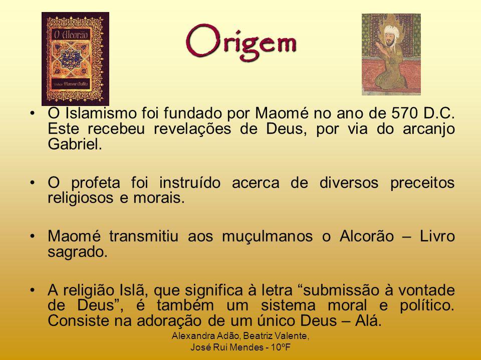 Origem O Islamismo foi fundado por Maomé no ano de 570 D.C. Este recebeu revelações de Deus, por via do arcanjo Gabriel. O profeta foi instruído acerc