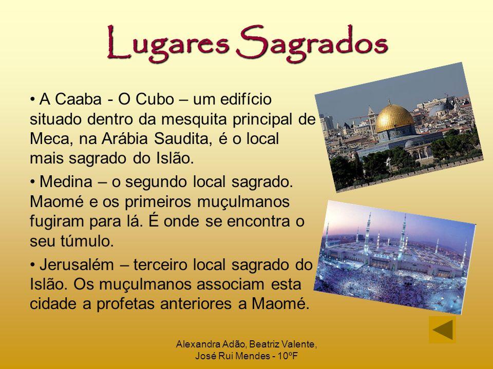 Alexandra Adão, Beatriz Valente, José Rui Mendes - 10ºF Mesquitas Eis algumas imagens dos locais reservados às orações Islâmicas, as mesquitas: Mesquita de Meca – importante ponto de peregrinação muçulmana.
