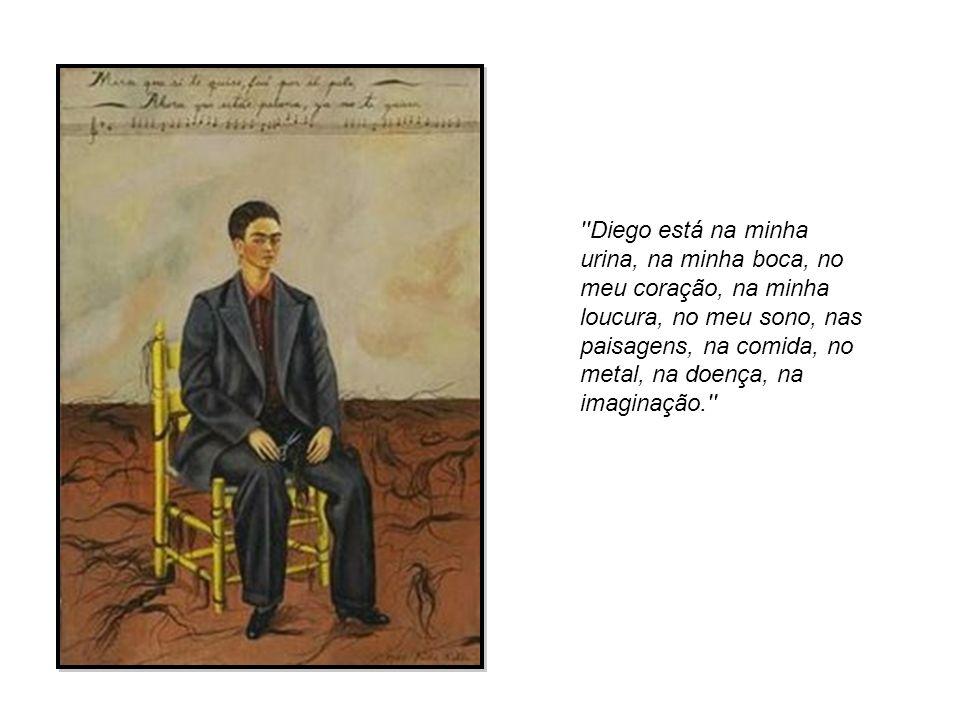 ''Diego está na minha urina, na minha boca, no meu coração, na minha loucura, no meu sono, nas paisagens, na comida, no metal, na doença, na imaginaçã