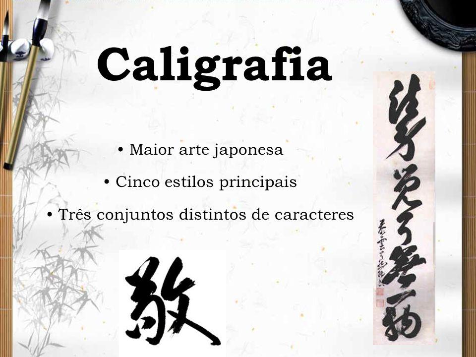 Maior arte japonesa Cinco estilos principais Três conjuntos distintos de caracteres Caligrafia