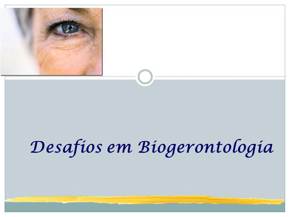 Desafios em Biogerontologia