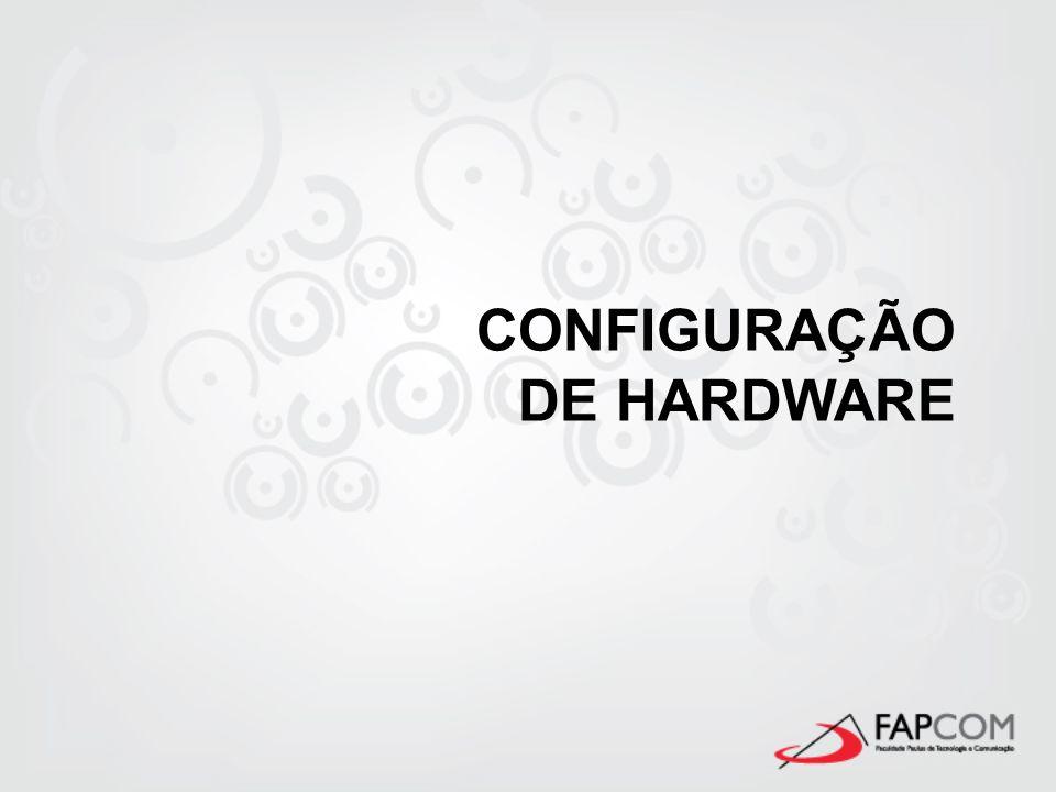 HARDWARE Parte física do computador, circuitos internos e placas.