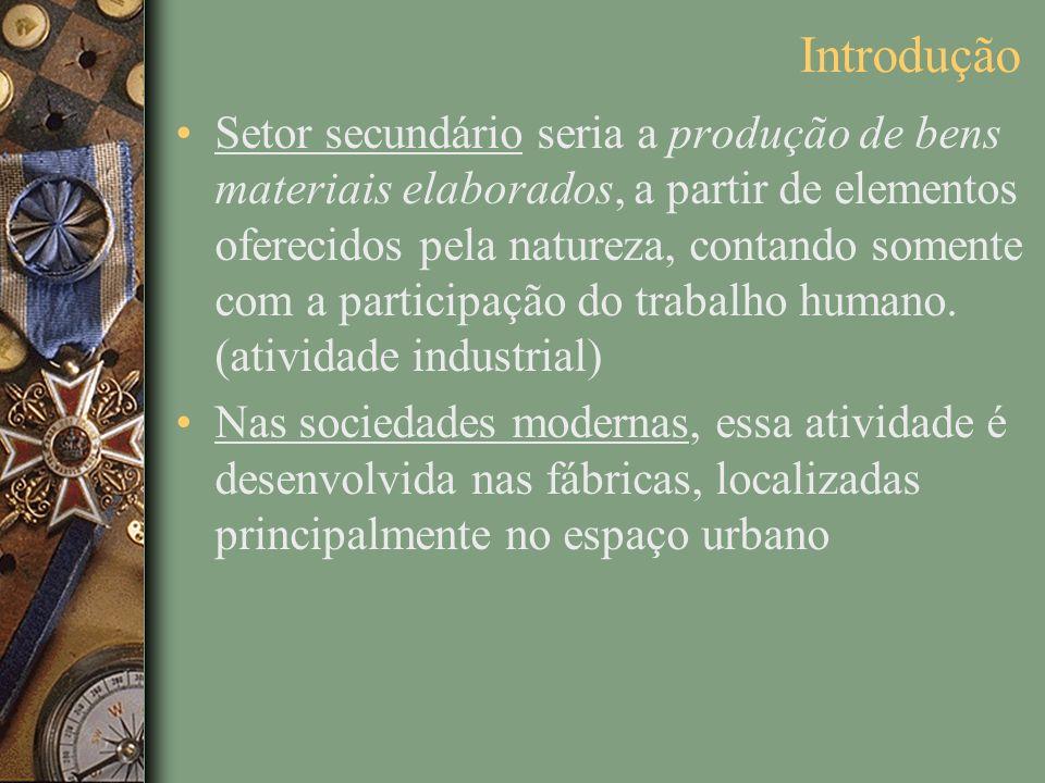 Setor secundário seria a produção de bens materiais elaborados, a partir de elementos oferecidos pela natureza, contando somente com a participação do
