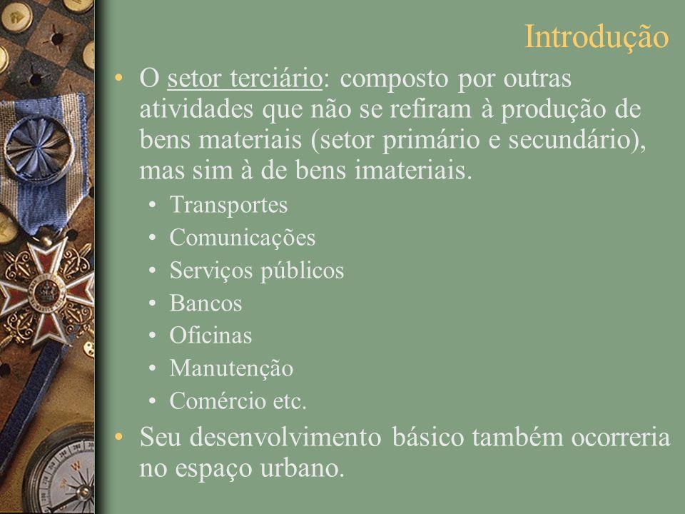 O setor terciário: composto por outras atividades que não se refiram à produção de bens materiais (setor primário e secundário), mas sim à de bens imateriais.