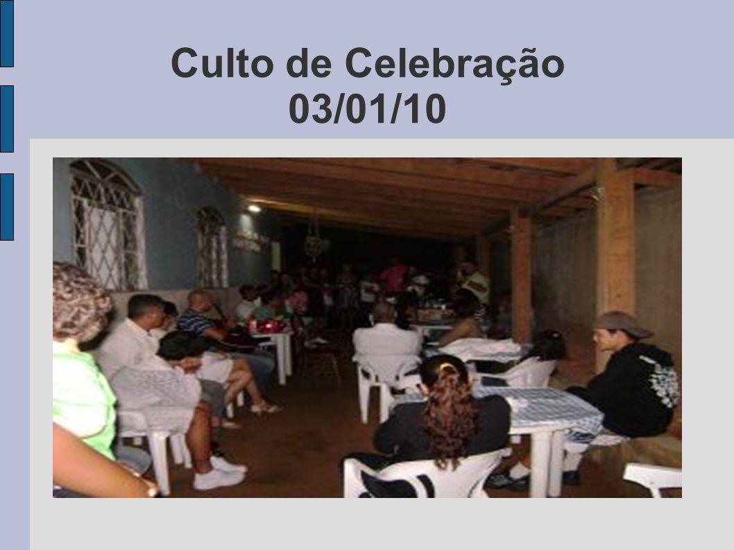 Culto de Celebração 03/01/10