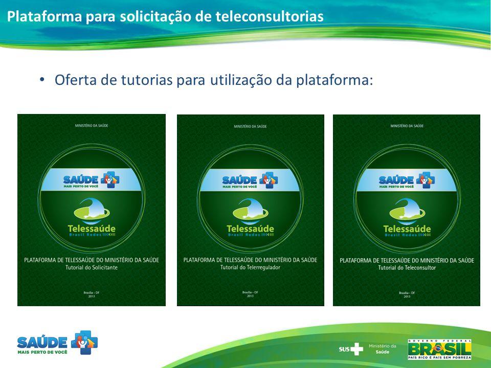 Oferta de tutorias para utilização da plataforma: Plataforma para solicitação de teleconsultorias