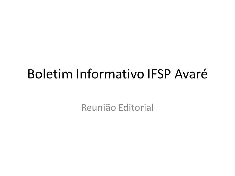 Boletim Informativo IFSP Avaré Reunião Editorial