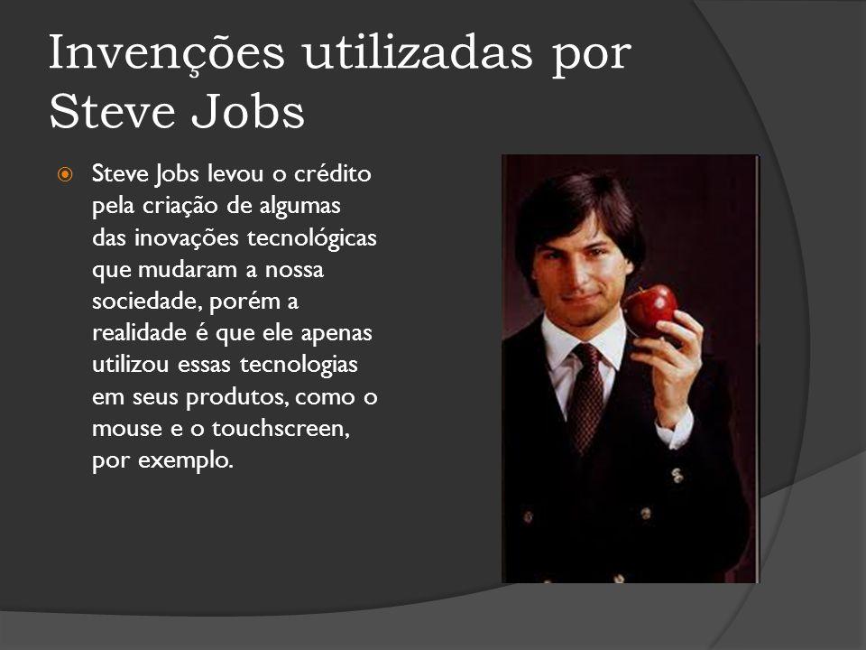 Invenções utilizadas por Steve Jobs Steve Jobs levou o crédito pela criação de algumas das inovações tecnológicas que mudaram a nossa sociedade, porém