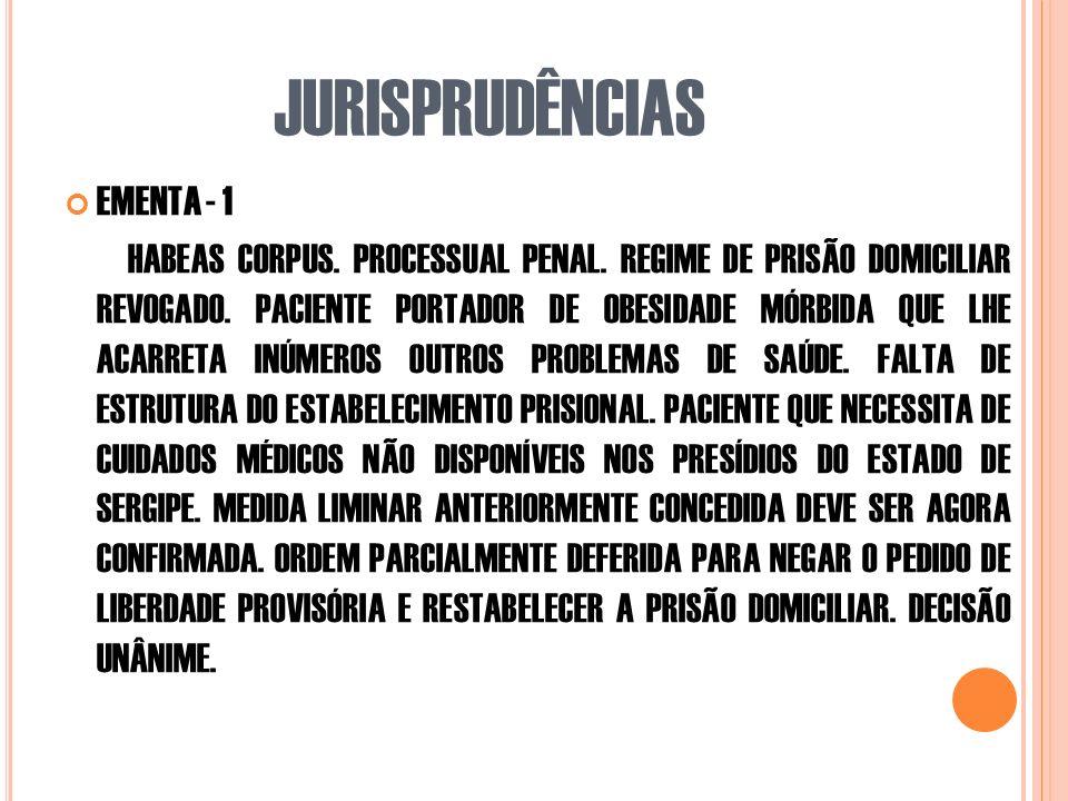 JURISPRUDÊNCIAS EMENTA - 1 HABEAS CORPUS.PROCESSUAL PENAL.