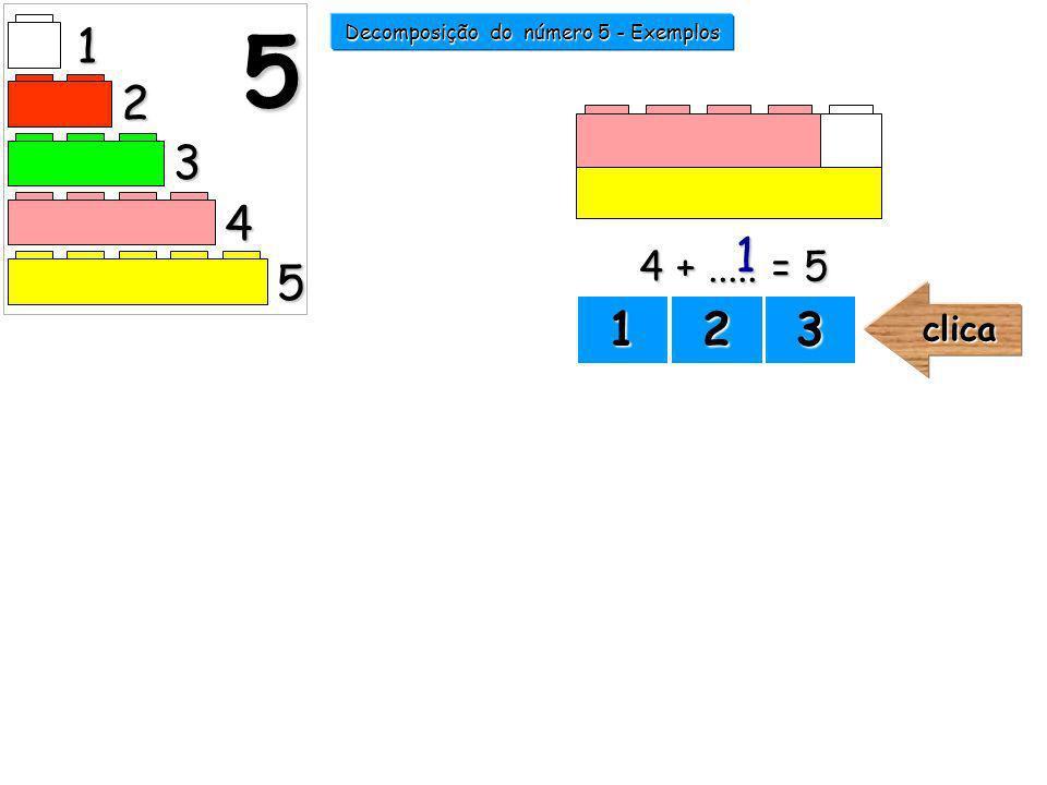 1 2 3 4 5 5 Decomposição do número 5 - Exemplos 1111 2222 3333
