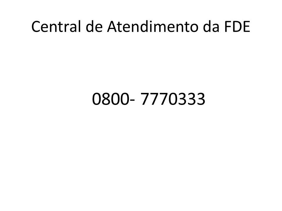 Central de Atendimento da FDE 0800- 7770333