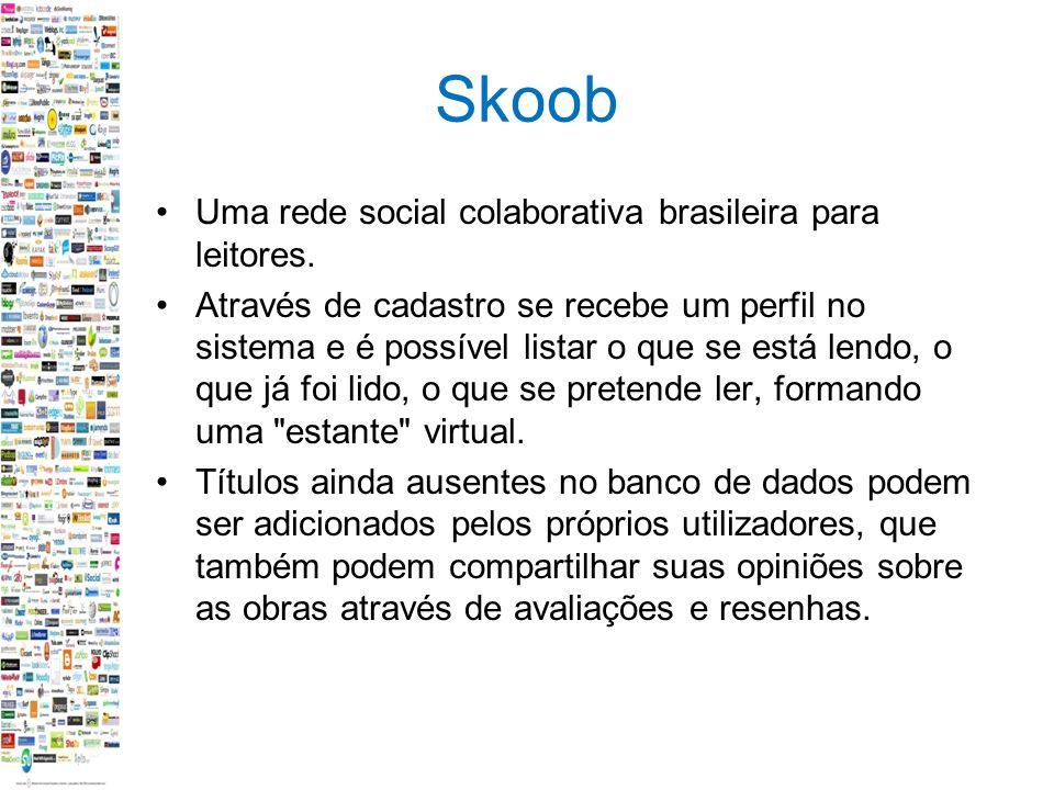 Skoob Uma rede social colaborativa brasileira para leitores.