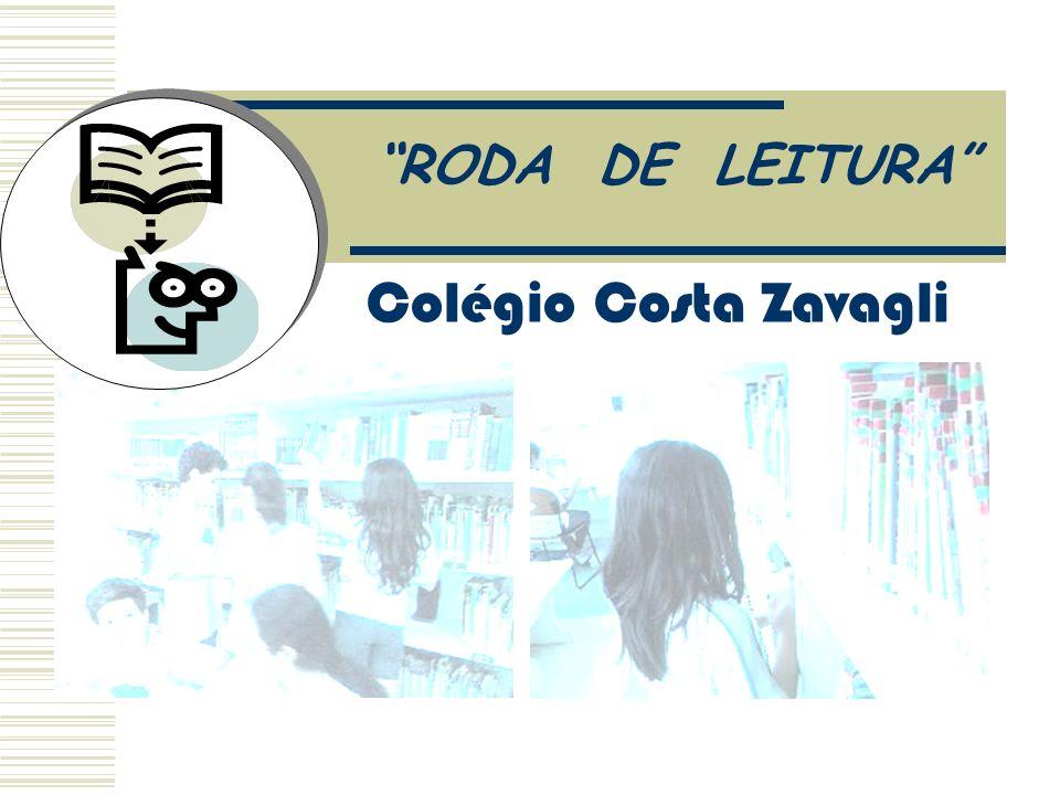 Colégio Costa Zavagli RODA DE LEITURA