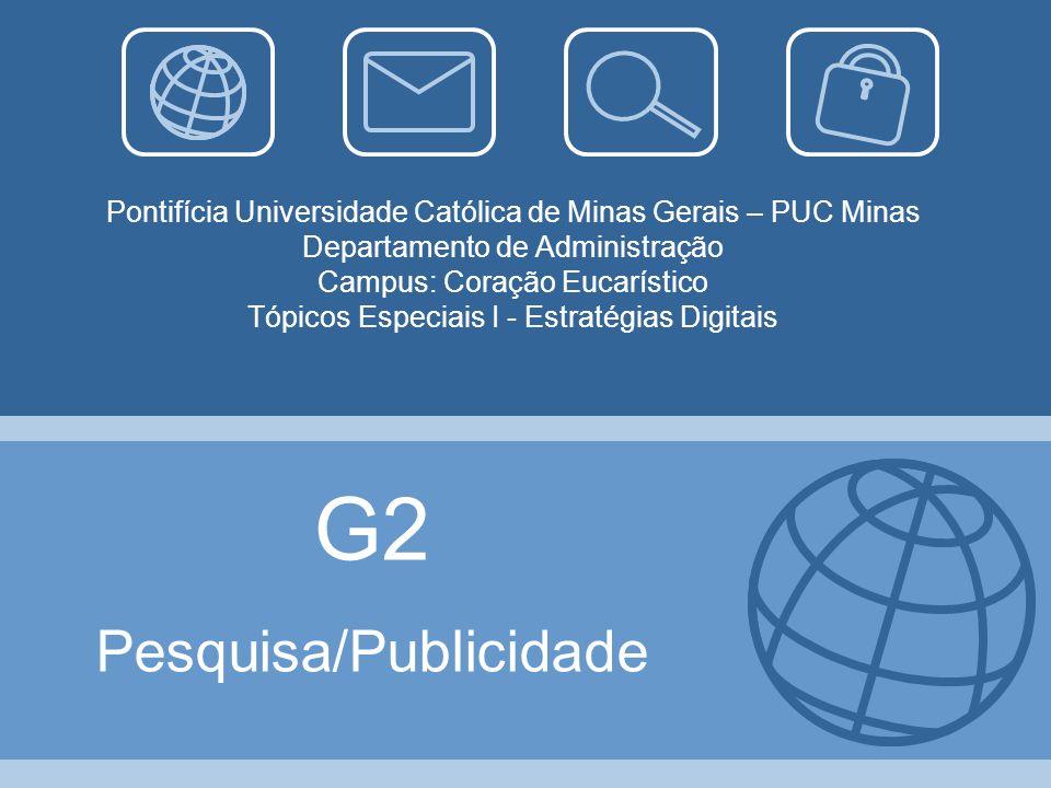 Pontifícia Universidade Católica de Minas Gerais – PUC Minas Departamento de Administração Campus: Coração Eucarístico Tópicos Especiais I - Estratégi