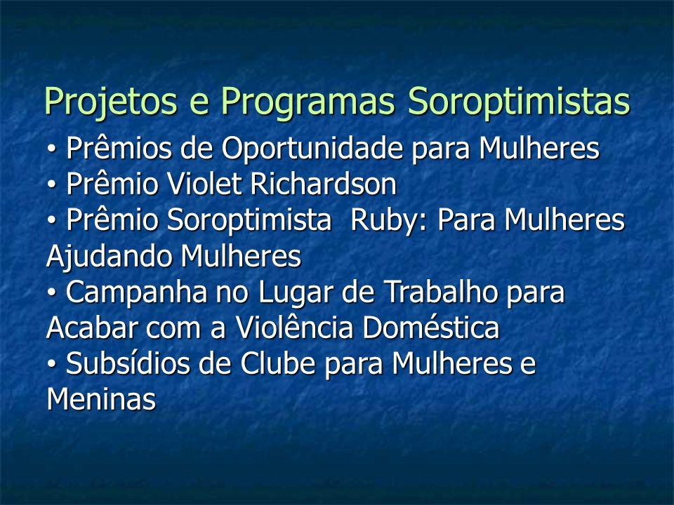 Projetos e Programas Soroptimistas Prêmios de Oportunidade para Mulheres Prêmios de Oportunidade para Mulheres Prêmio Violet Richardson Prêmio Violet