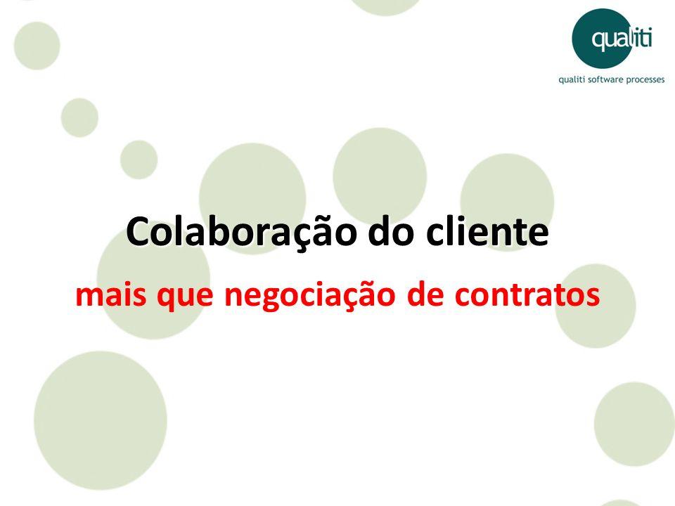 Colaboração do cliente mais que negociação de contratos