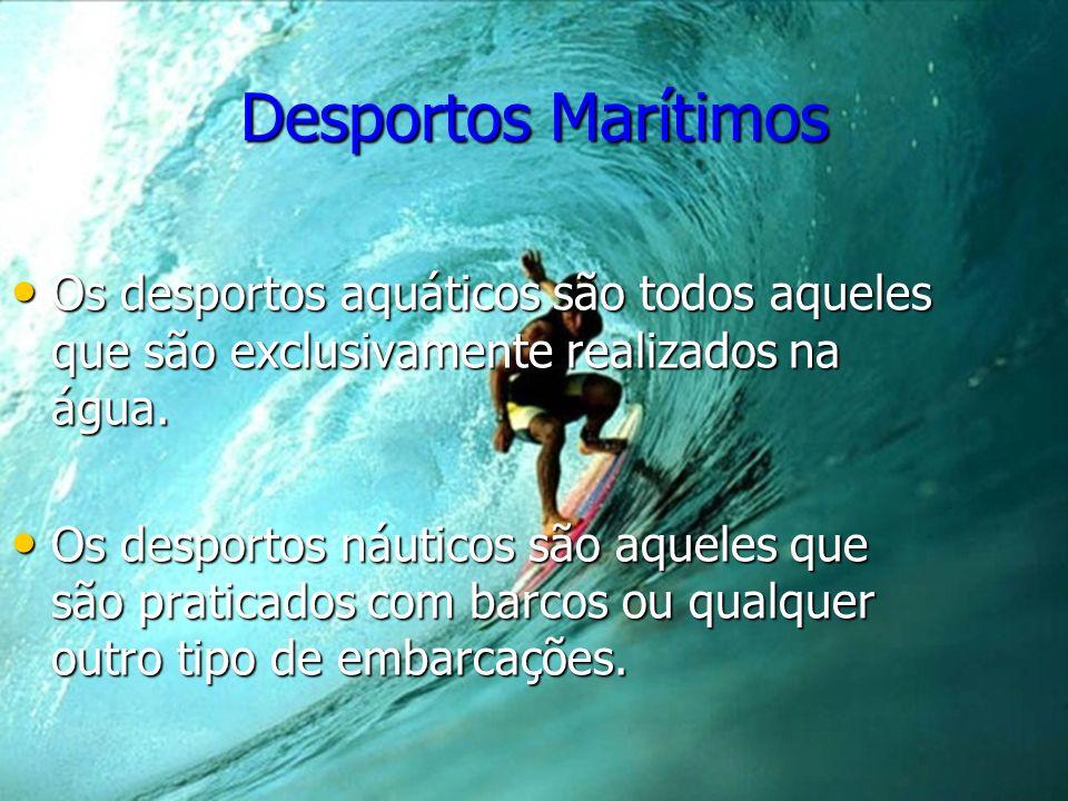 Os desportos aquáticos são todos aqueles que são exclusivamente realizados na água. Os desportos aquáticos são todos aqueles que são exclusivamente re
