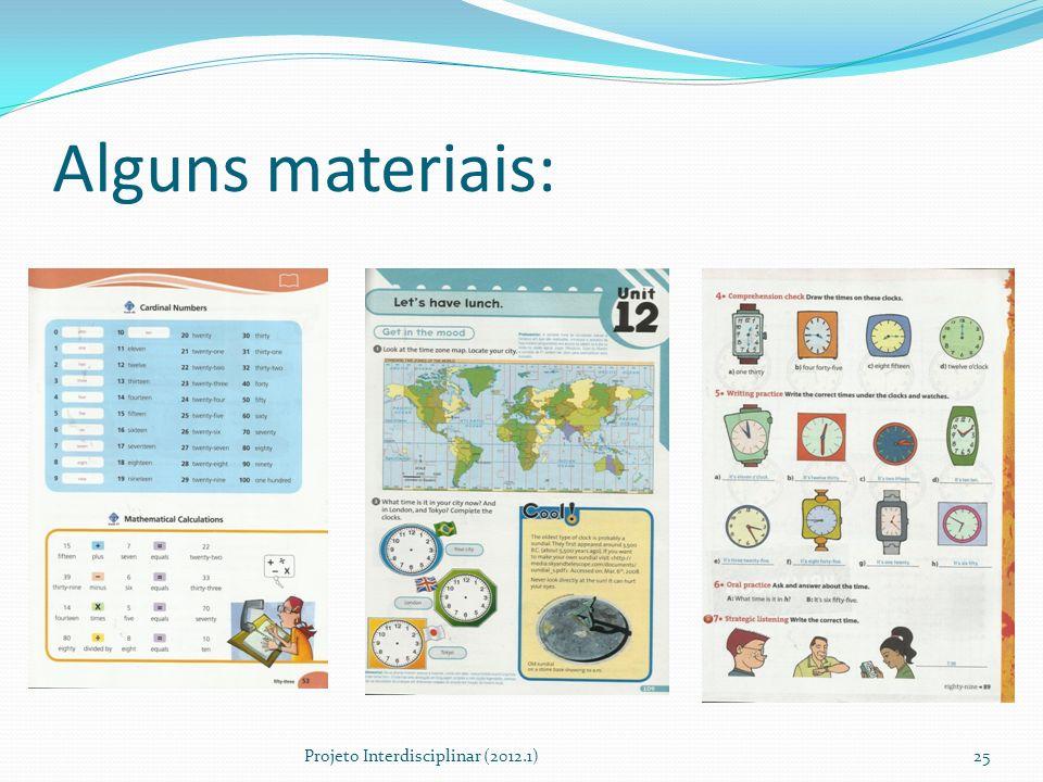 Alguns materiais: Projeto Interdisciplinar (2012.1)25