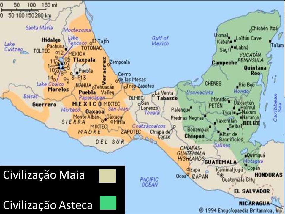 Civilização Maia Civilização Asteca
