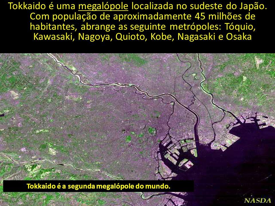Tokkaido é uma megalópole localizada no sudeste do Japão. Com população de aproximadamente 45 milhões de habitantes, abrange as seguinte metrópoles: T