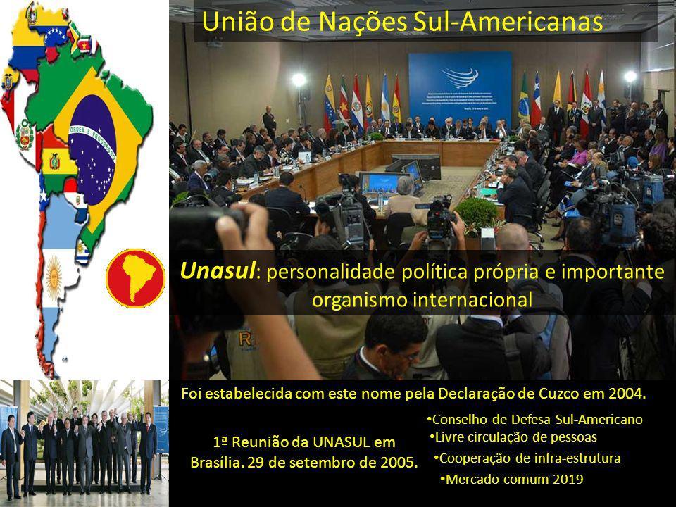 1ª Reunião da UNASUL em Brasília. 29 de setembro de 2005. Foi estabelecida com este nome pela Declaração de Cuzco em 2004. Unasul : personalidade polí