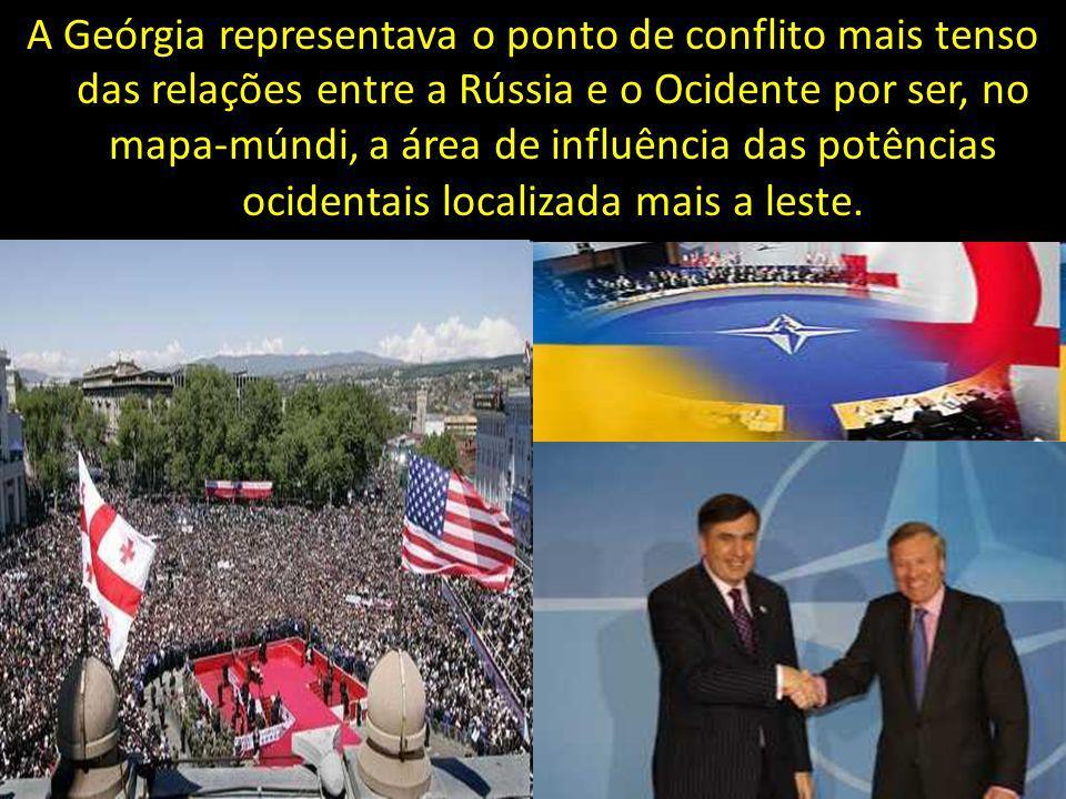 A Geórgia representava o ponto de conflito mais tenso das relações entre a Rússia e o Ocidente por ser, no mapa-múndi, a área de influência das potências ocidentais localizada mais a leste.