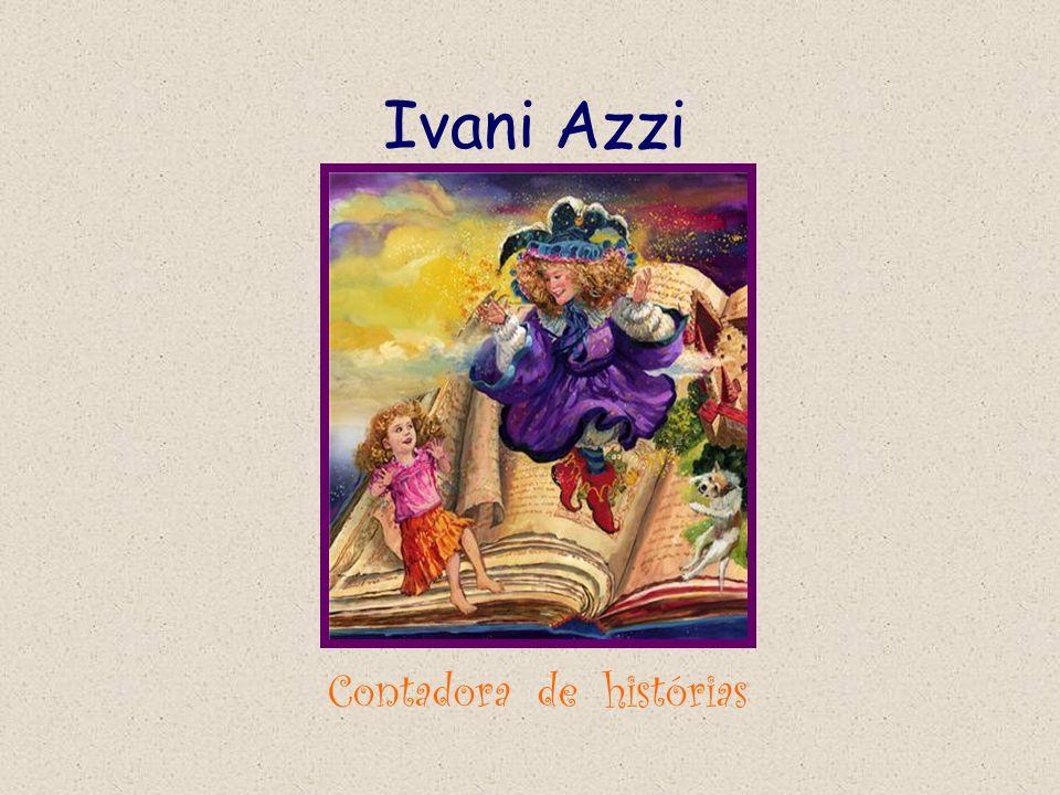 Ivani Azzi Contadora de histórias